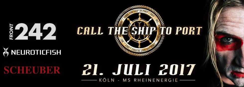 Scheuber Live - Amphi Festival 2017 - Call The Ship To Port